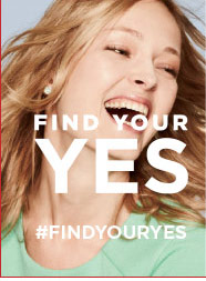 FIND YOUR YES #FINDYOURYES