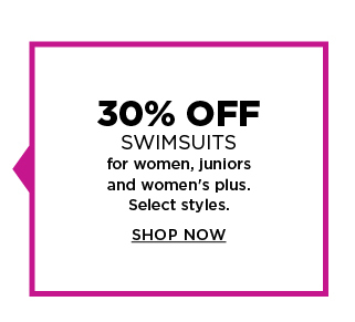 30% off swimsuits for women, juniors, and women's plus. select styles. shop now.