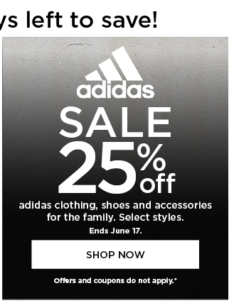 25% off adidas. Select styles. Offers and coupons do not apply. Shop now