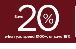 save 20% when you spend $100 plus or save 15% using promo code LEAVES. shop now.