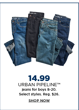 14.99 urban pipeline jeans for boys 8-20. shop now.