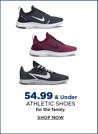 $54.99 & under athletic shoes for the family. shop now.