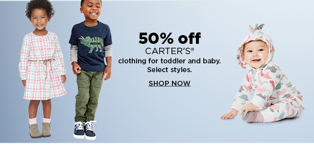 50% off carter's clothing for baby and toddlers. shop now.