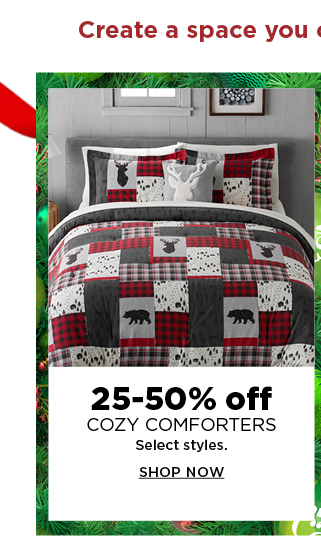 25 to 50% off cozy comforters. select styles. shop now.