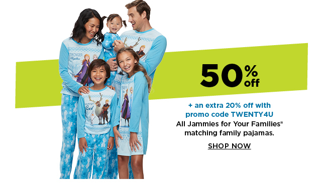 50% off plus save an extra 20% off with promo code TWENTY4U on jammies for your families matching family pajamas. shop now.