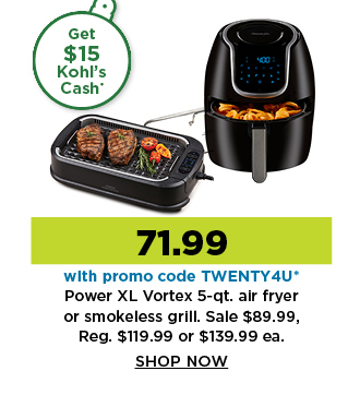 71.99 power XL vortex 5 quart air fryer or smokeless grill with promo code TWENTY4U. Shop Now.