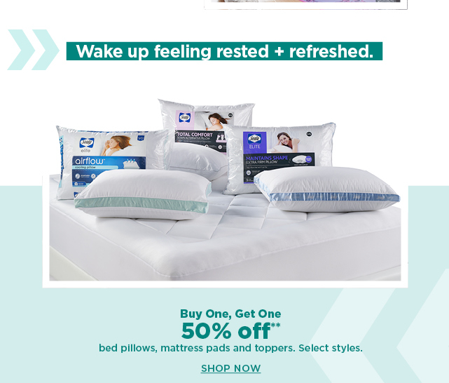 buy one, get one 50% off bed pillows, mattress pads and toppers.  shop now.