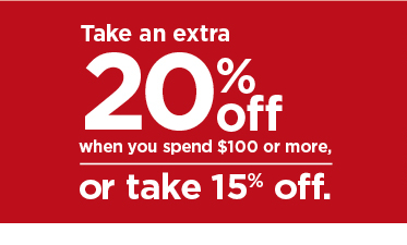 take an extra 20% when you spend $100 or more or take 15% off using promo code LOVE2SHOP. shop now.