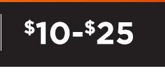 $10-$25