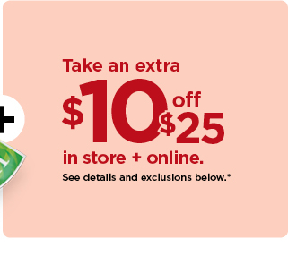 take $10 off your purchase of $25 or more using promo code SERVICE10. shop now.
