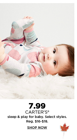 7.99 carters sleep and play for baby. shop now.